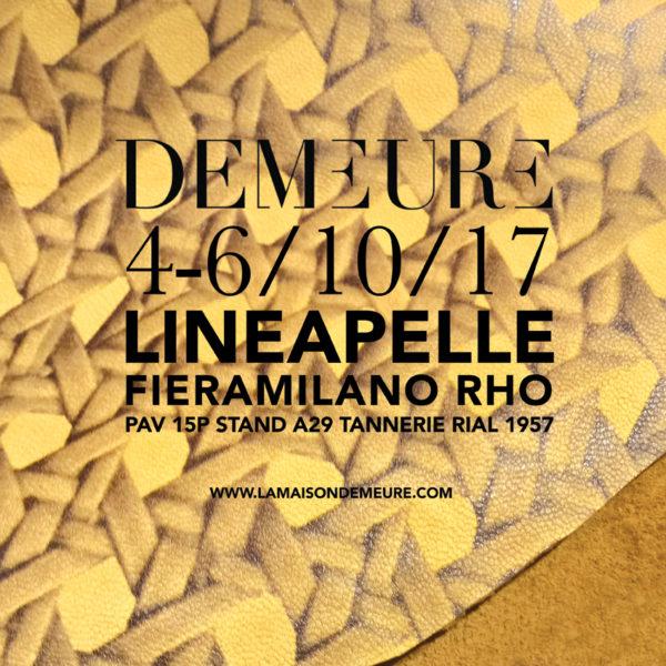 La Maison Demeure Invitation Lineapelle - Lineapelle Milan 2017